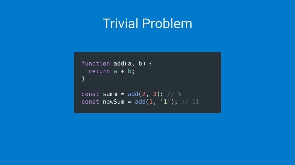 Trivial Problem
