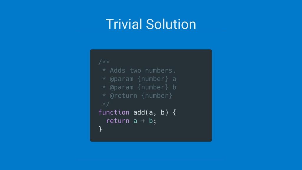 Trivial Solution