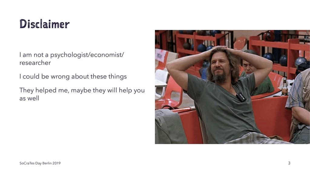 Disclaimer I am not a psychologist/economist/ r...