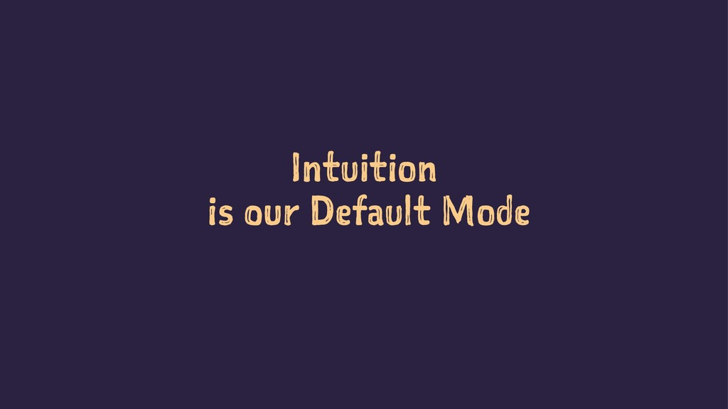 Intuition is our Default Mode SoCraTes Day Berl...
