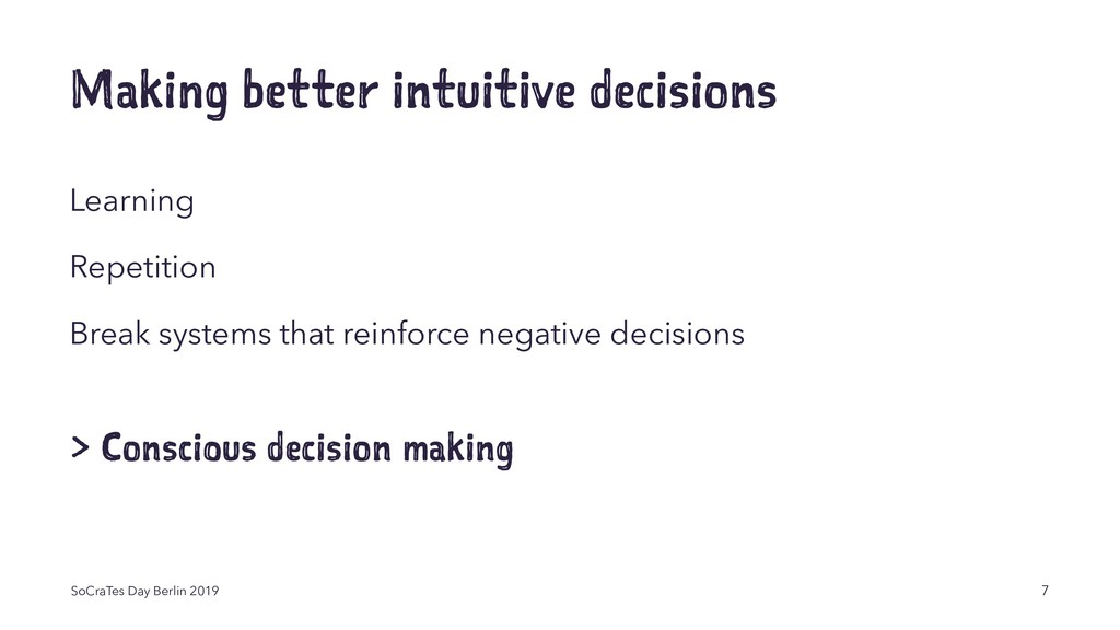 Making better intuitive decisions Learning Repe...