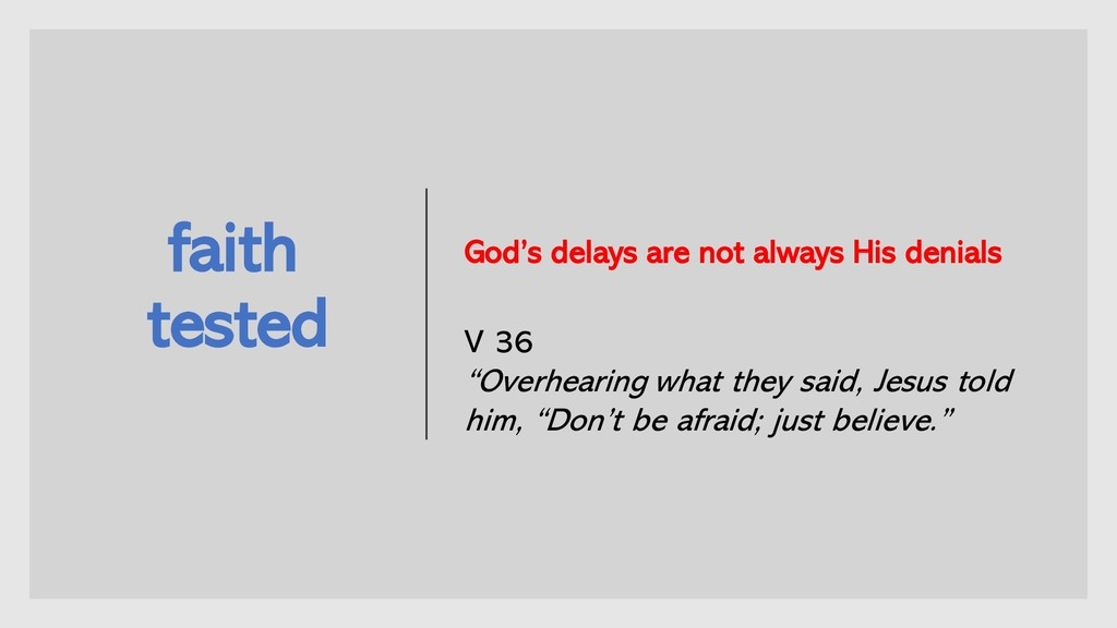 faith tested God's delays are not always His de...