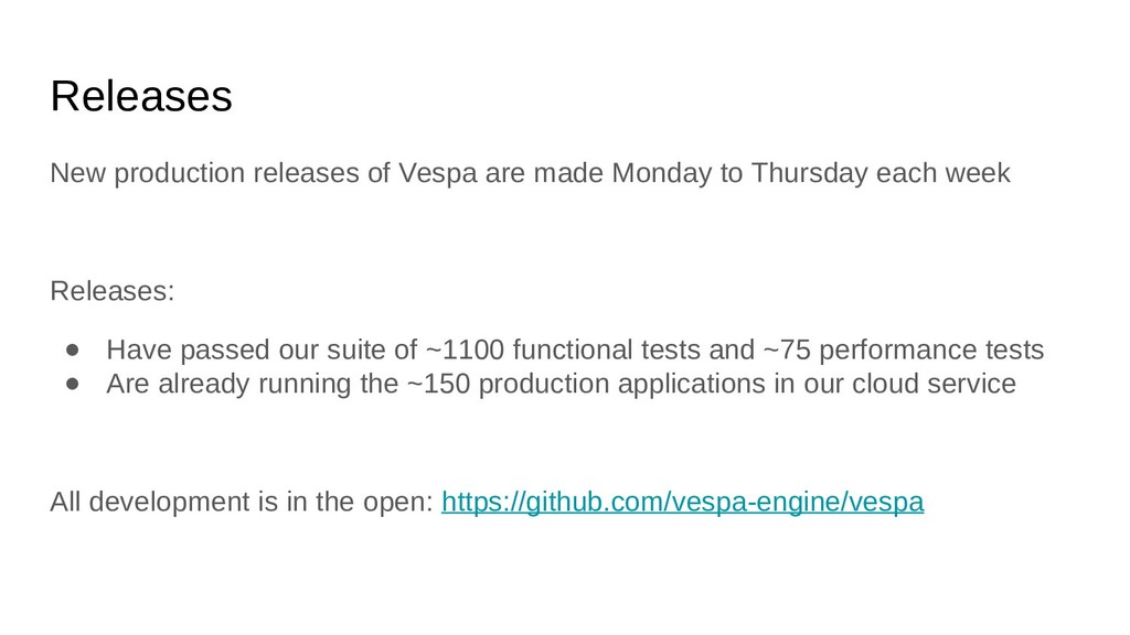 Releases New production releases of Vespa are m...