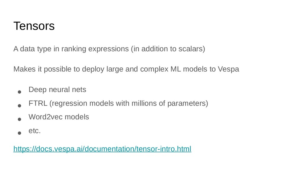 Tensors A data type in ranking expressions (in ...