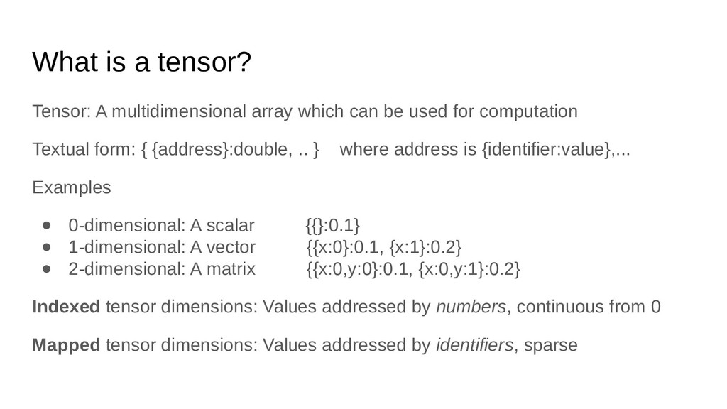 What is a tensor? Tensor: A multidimensional ar...