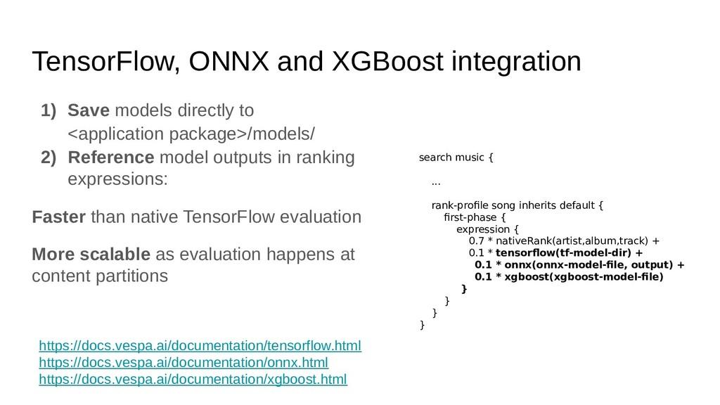 TensorFlow, ONNX and XGBoost integration 1) Sav...