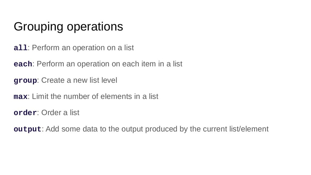 Grouping operations all: Perform an operation o...