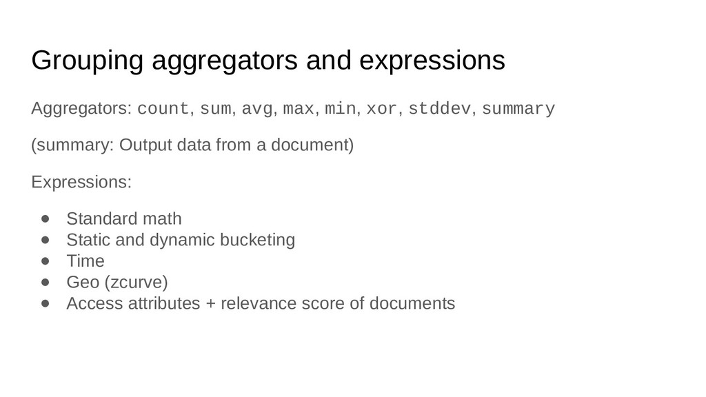 Grouping aggregators and expressions Aggregator...