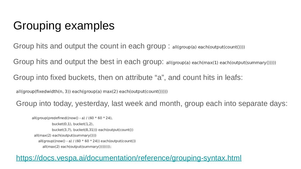 Grouping examples Group hits and output the cou...