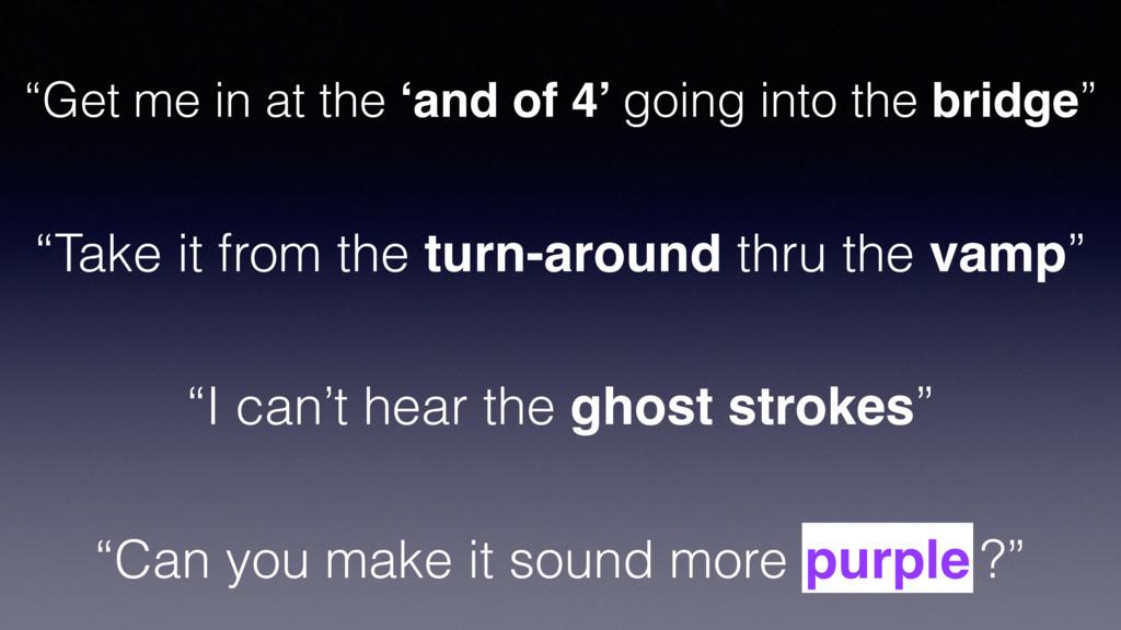 """Can you make it sound more purple ?"" purple ""G..."