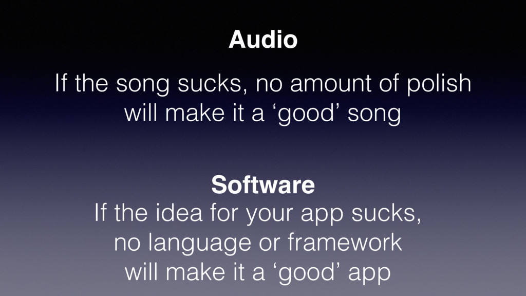 Audio Software If the song sucks, no amount of ...