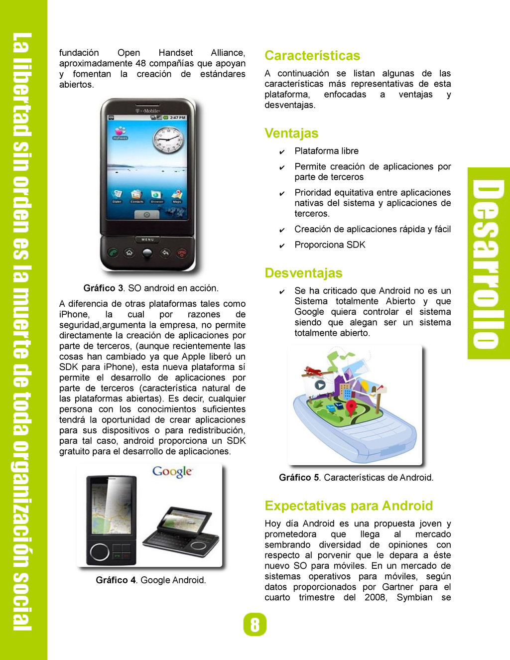 fundación Open Handset Alliance, aproximadament...