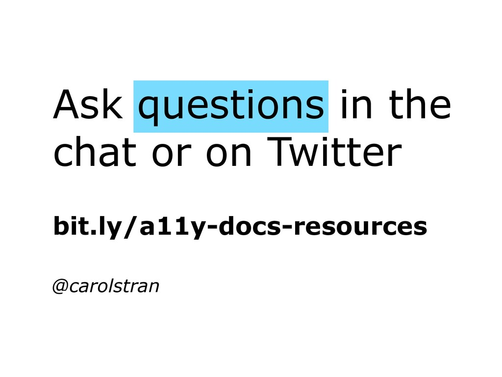 Ask questions in the chat or on Twitter @carols...