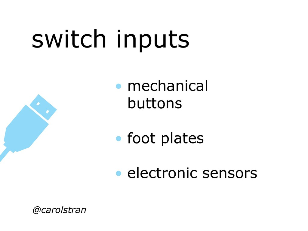 switch inputs @carolstran • mechanical buttons ...