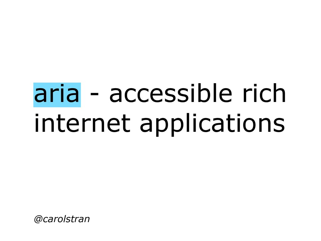 aria - accessible rich internet applications @c...