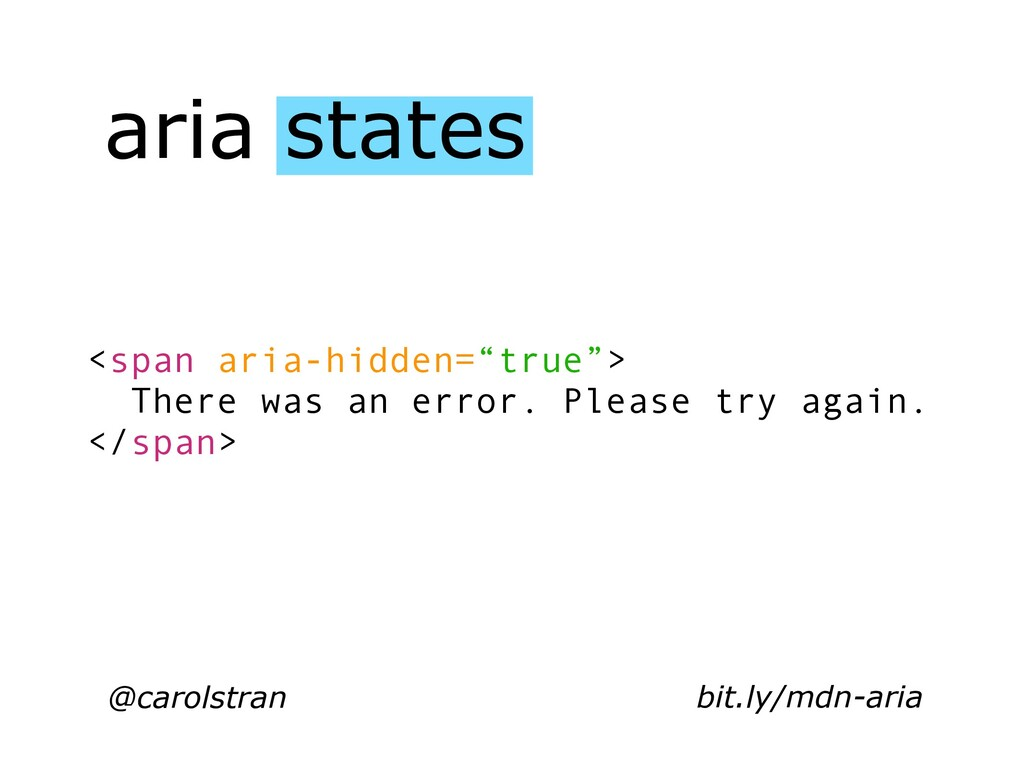 "aria states @carolstran <span aria-hidden=""true..."