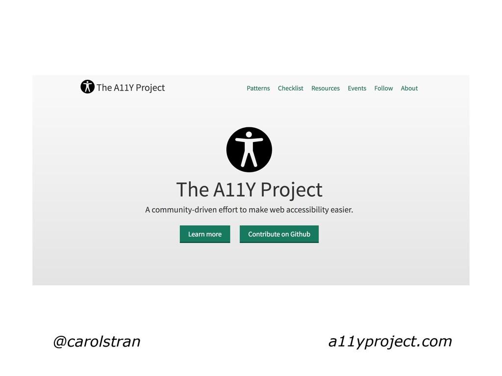 @carolstran a11yproject.com