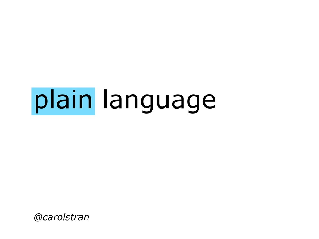 plain language @carolstran