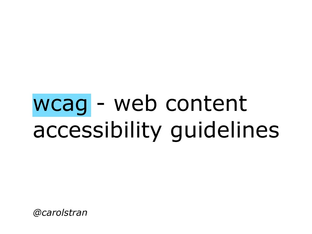 wcag - web content accessibility guidelines @ca...