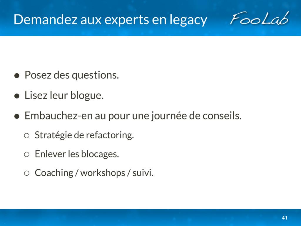 Demandez aux experts en legacy • Posez des ques...