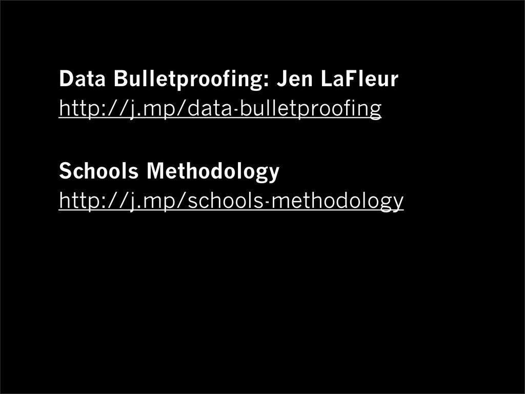 Data Bulletproofing: Jen LaFleur http://j.mp/da...