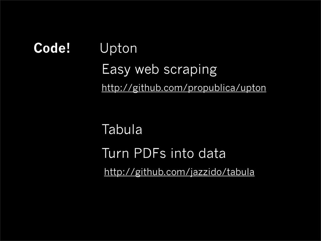 Code! Upton Easy web scraping Tabula Turn PDFs ...