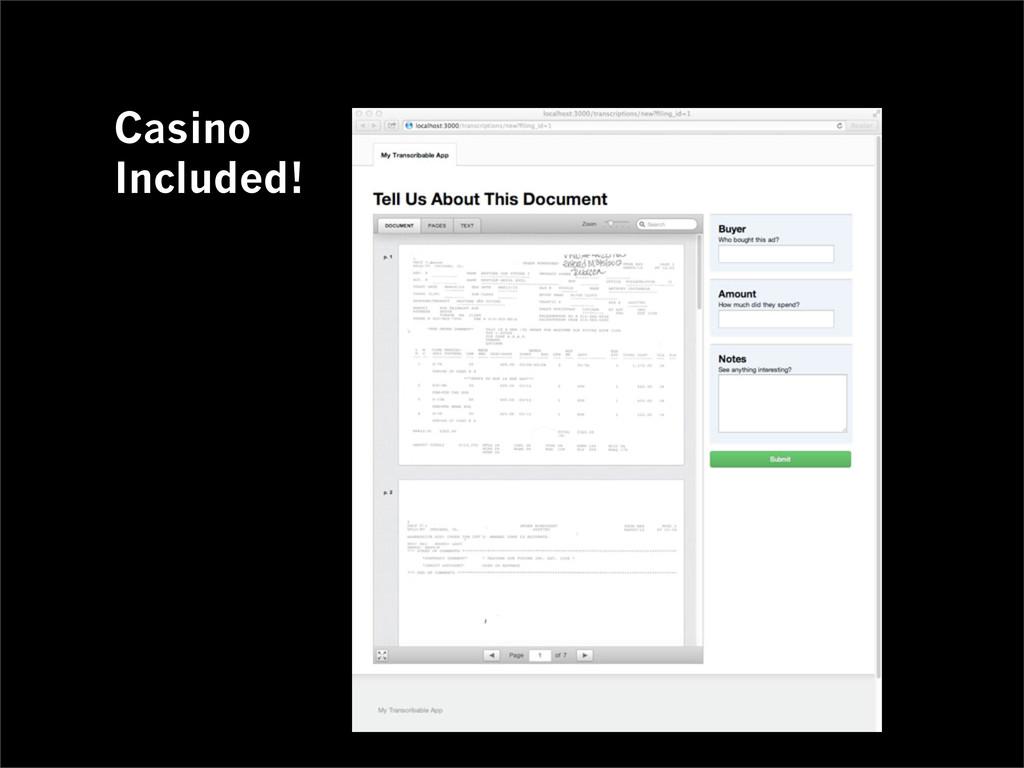 Casino Included! Transcribable