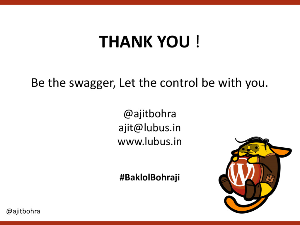 THANK YOU ! Be the swagger, Let the control be ...
