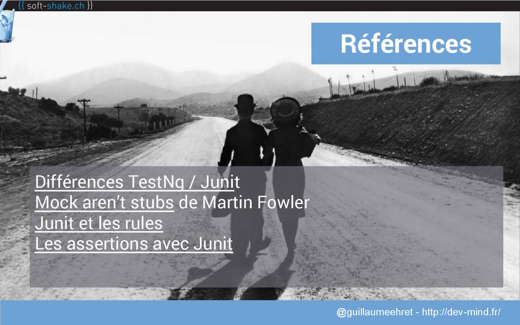@guillaumeehret Références Différences TestNg /...