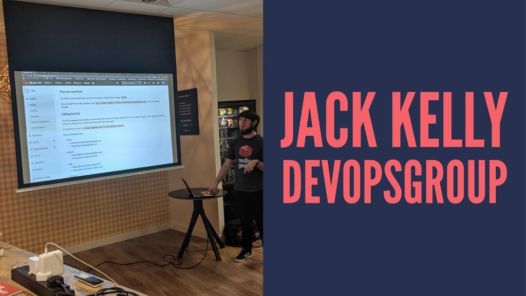 JACK KELLY DEVOPSGROUP