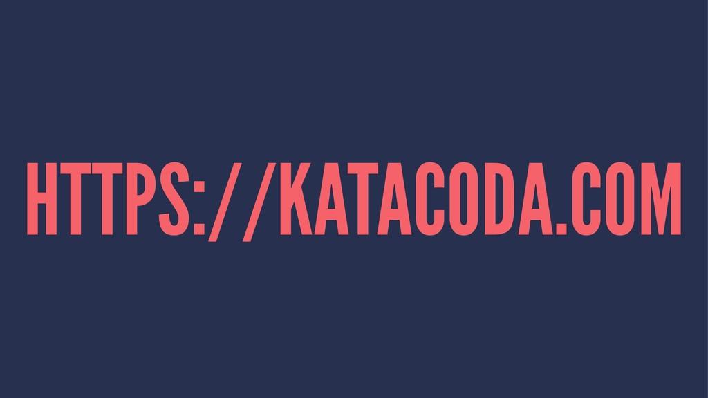 HTTPS://KATACODA.COM