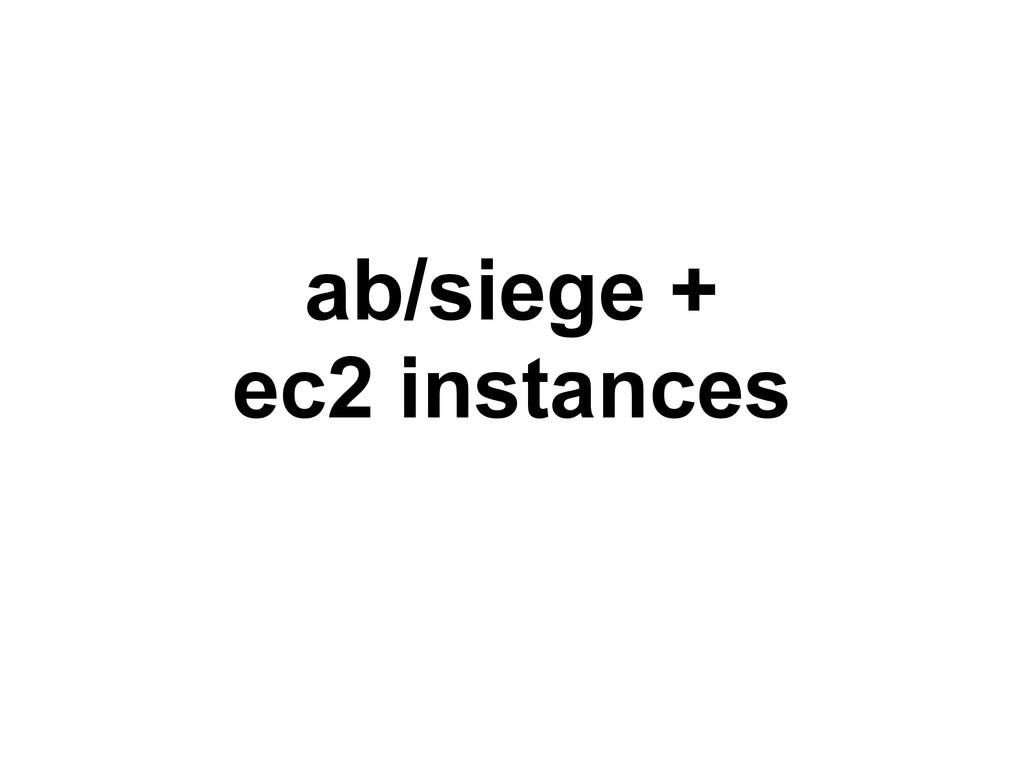ab/siege + ec2 instances