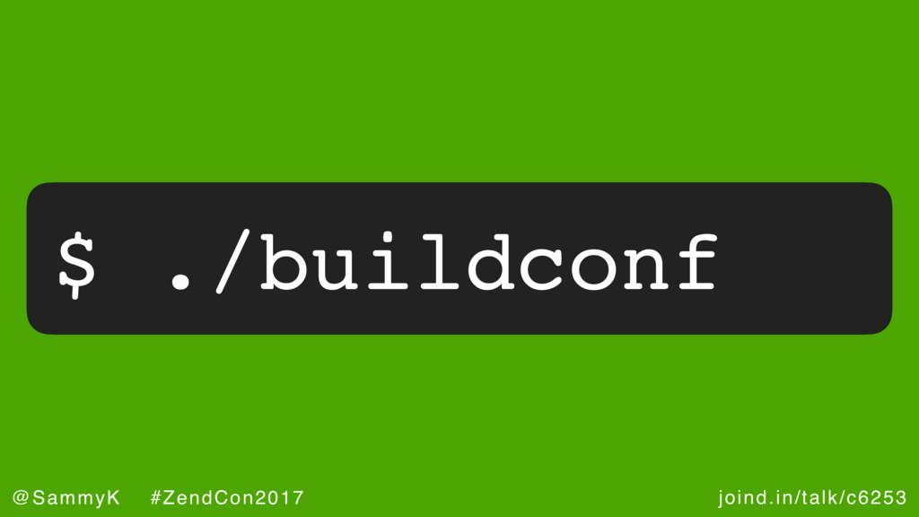 joind.in/talk/c6253 @SammyK #ZendCon2017 $ ./bu...