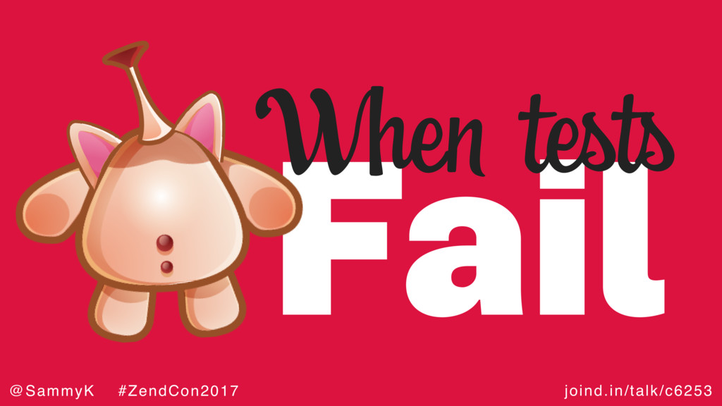 joind.in/talk/c6253 @SammyK #ZendCon2017 Fail W...