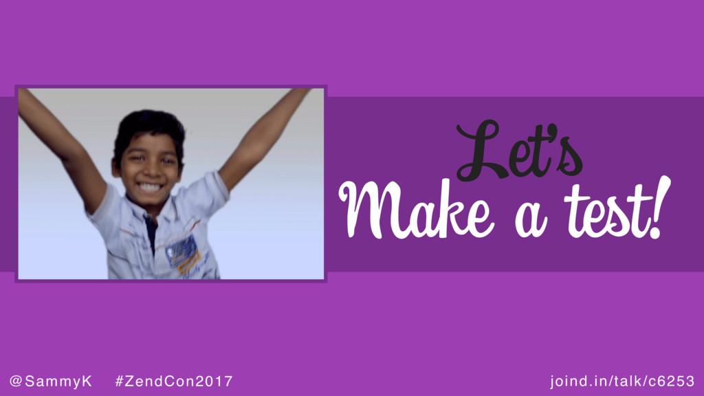 joind.in/talk/c6253 @SammyK #ZendCon2017 Let's ...
