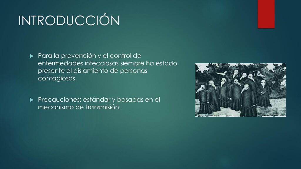 INTRODUCCIÓN  Para la prevención y el control ...
