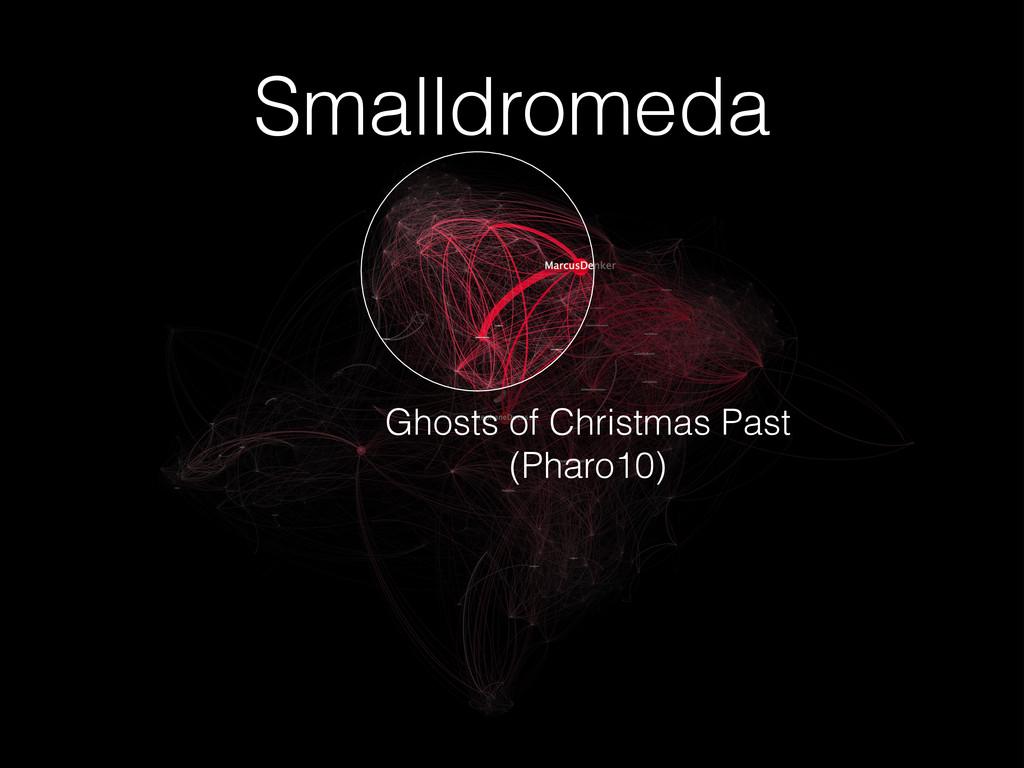Smalldromeda Ghosts of Christmas Past (Pharo10)