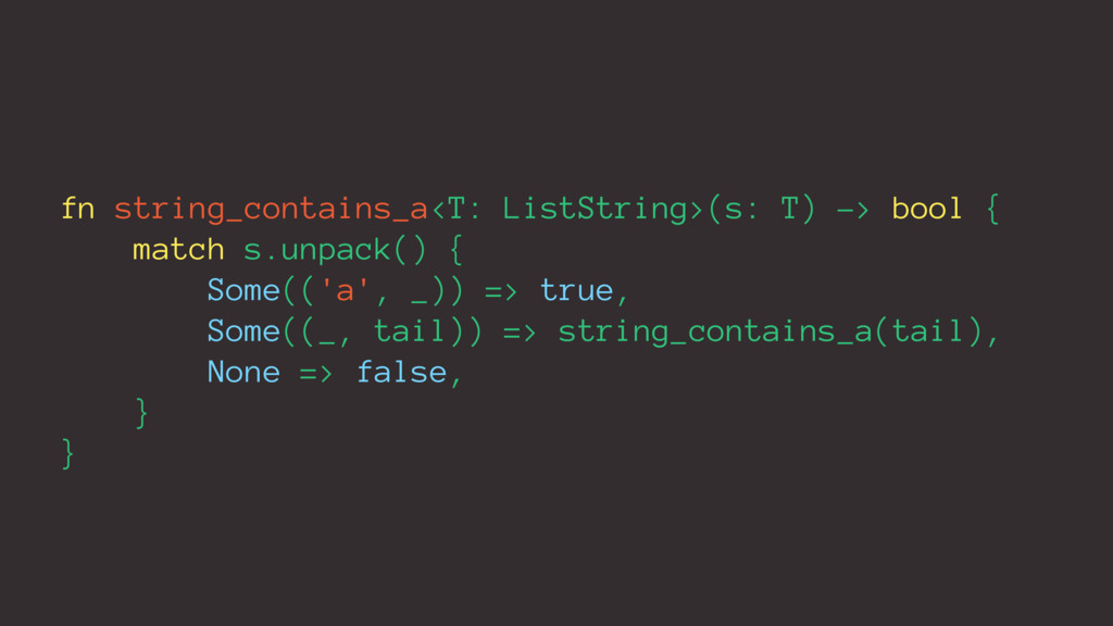 fn string_contains_a<T: ListString>(s: T) -> bo...