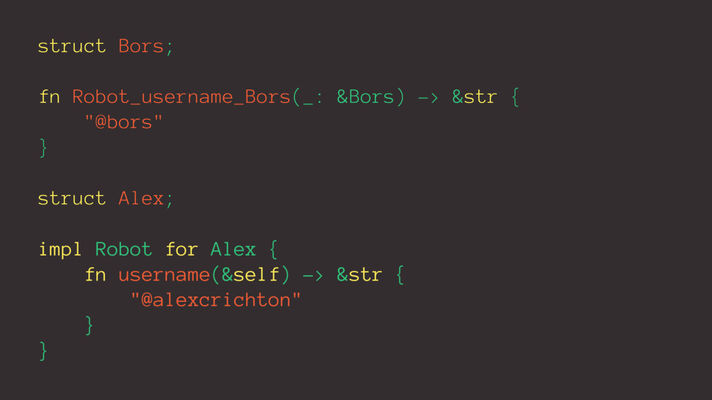 struct Bors; fn Robot_username_Bors(_: &Bors) -...