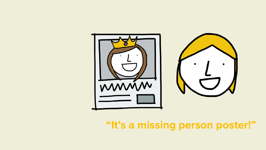 """""""It's a missing person poster!"""""""