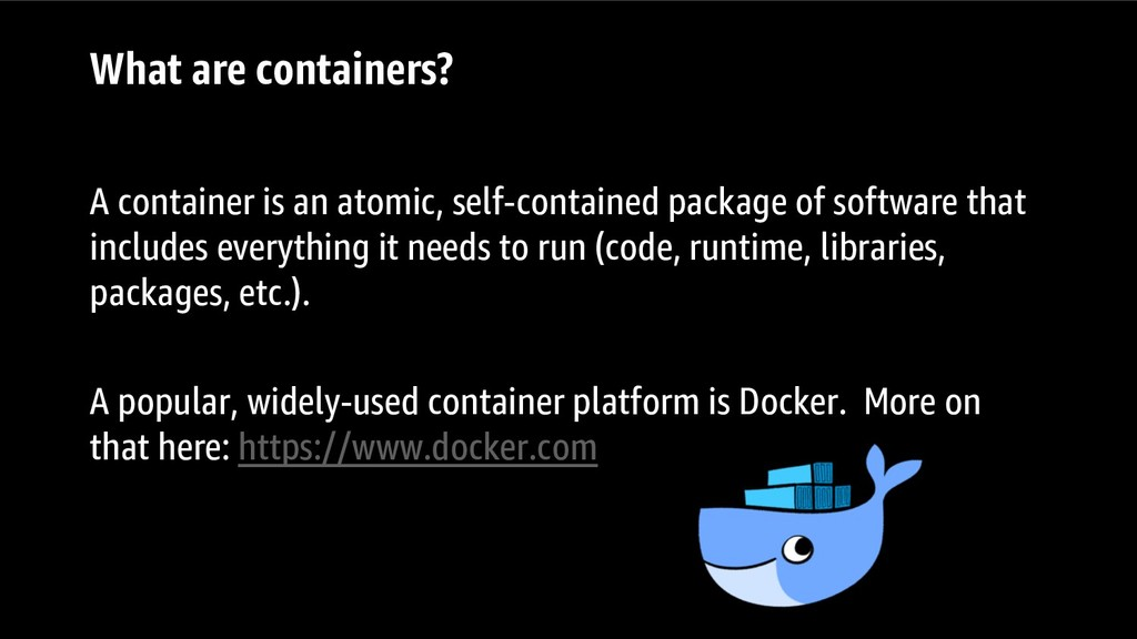 What are containers? A container is an atomic, ...