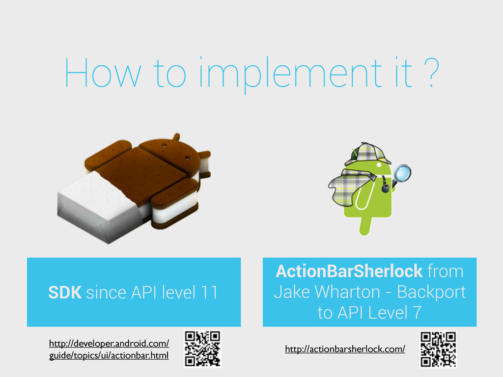 How to implement it ? SDK since API level 11 Ac...