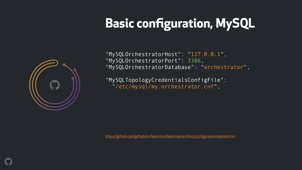 """MySQLOrchestratorHost"": ""127.0.0.1"", ""MySQLOr..."