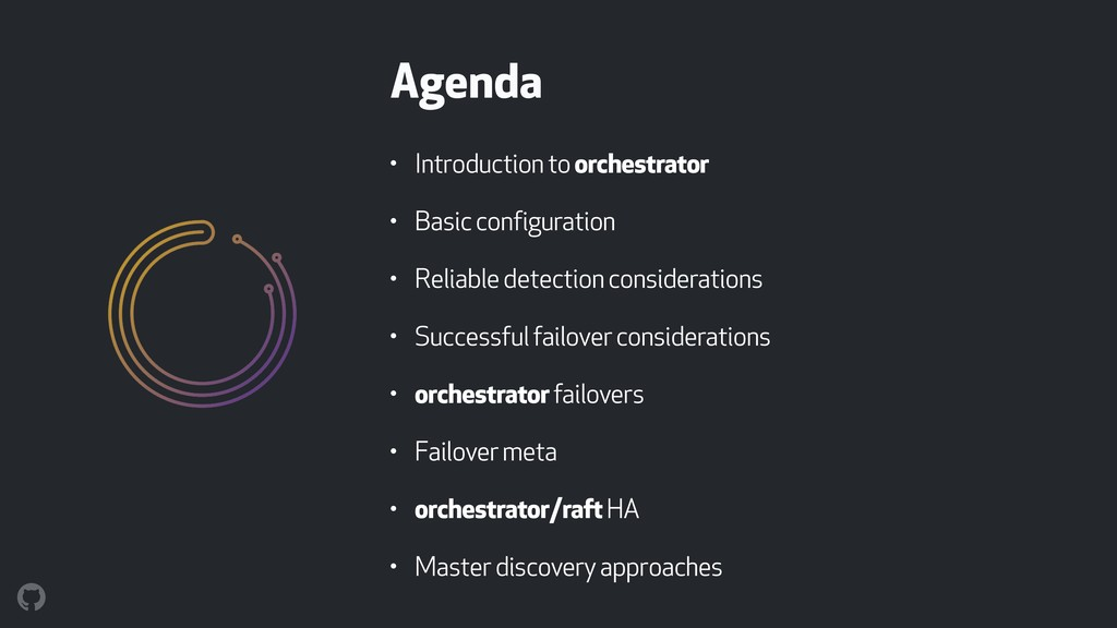 Agenda • Introduction to orchestrator • Basic c...