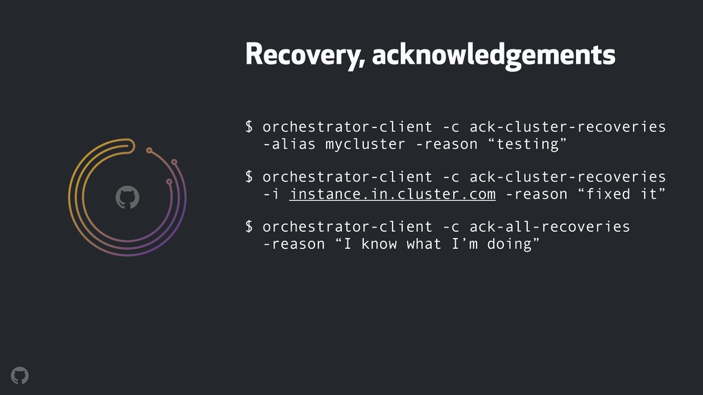 $ orchestrator-client -c ack-cluster-recoveries...