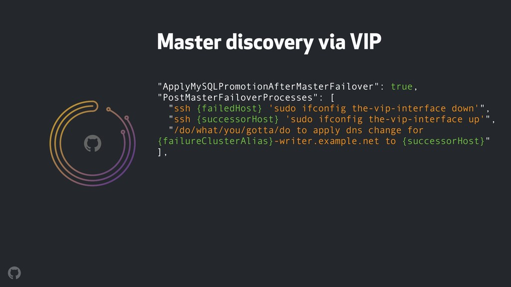 "Master discovery via VIP ""ApplyMySQLPromotionAf..."