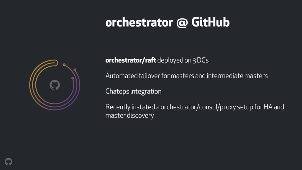 orchestrator @ GitHub orchestrator/raft deploye...