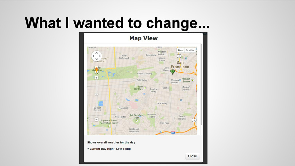 What I wanted to change...