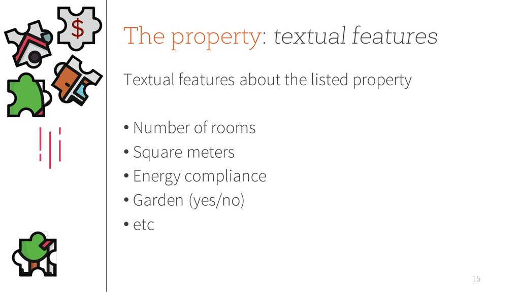 The property: textual features Textual features...
