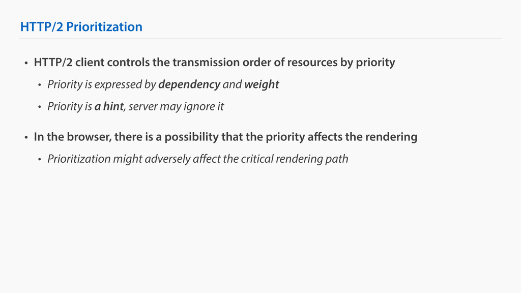 HTTP/2 Prioritization • HTTP/2 client controls ...